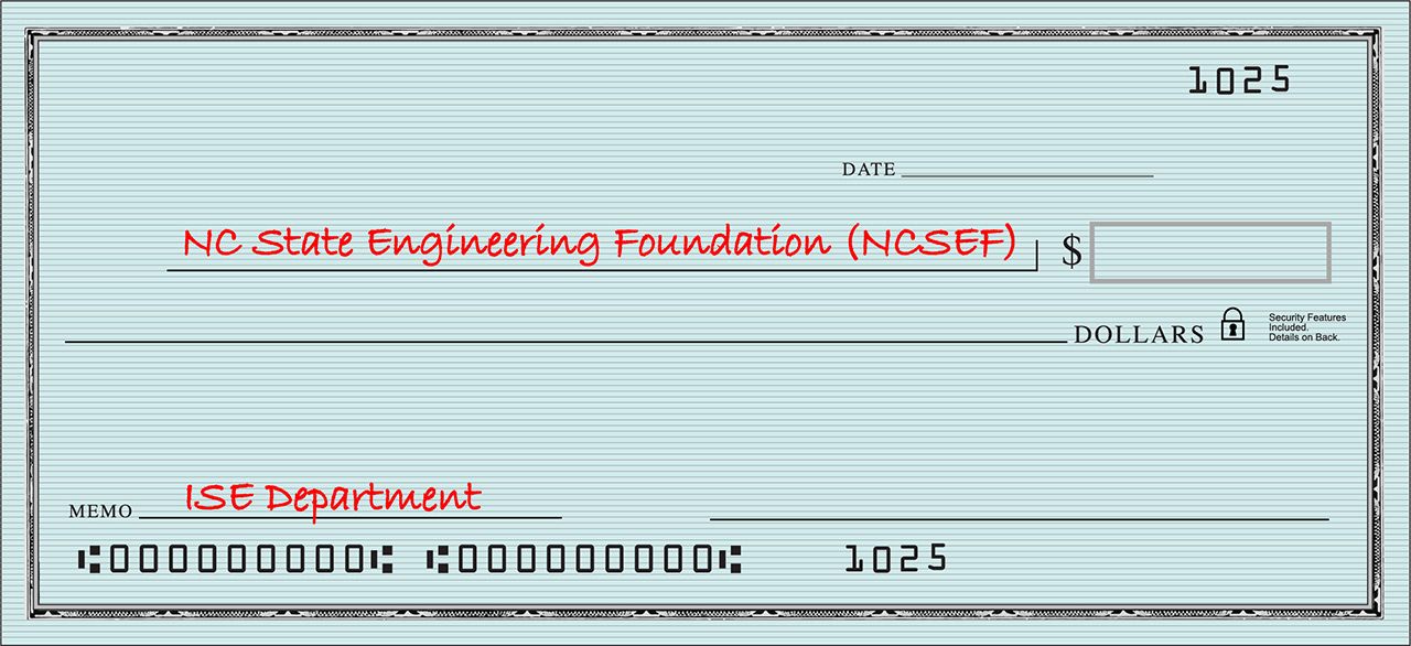 Make checks payable to NCSEF and include ISE in the memo