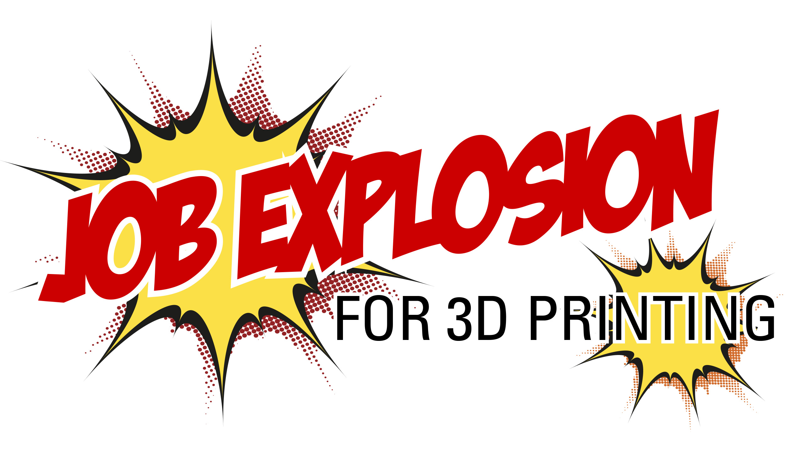Job Explosion for 3D Printing