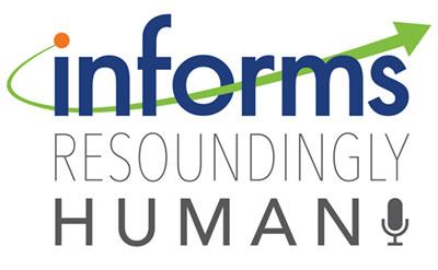 INFORMS Resoundingly Human Podcast Logo